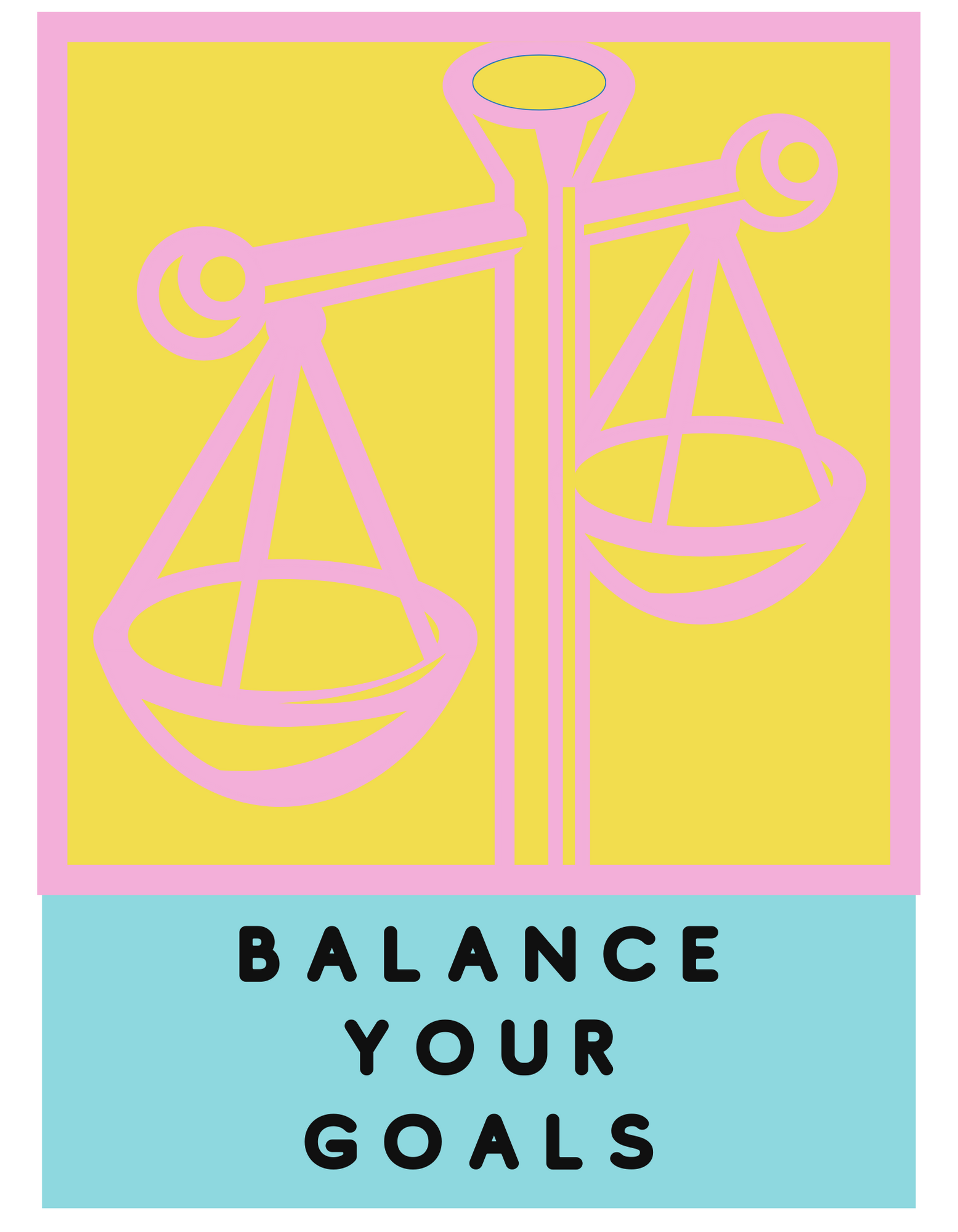 How to balance your goals