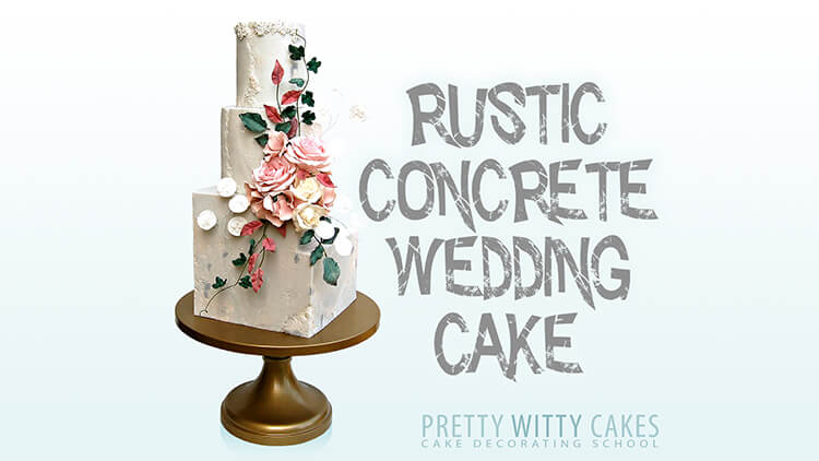 Rustic Concrete Wedding Cake Tutorial from Pretty Witty Academy