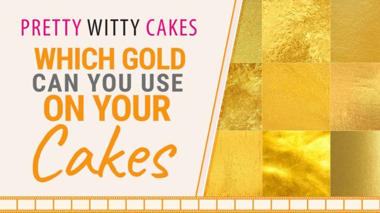 Which Gold Leaf Can I Use on Cakes?