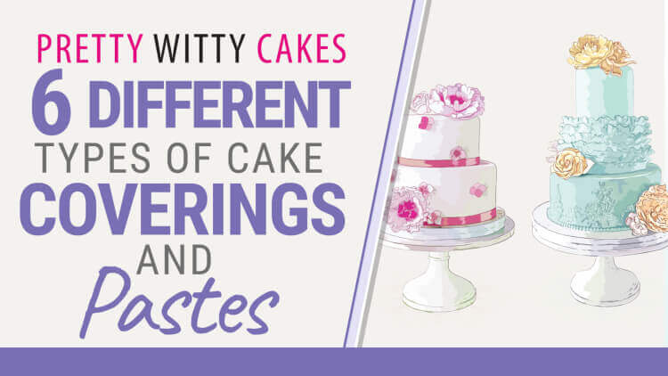 6 Types of Pastes Used in Cake Decorating!