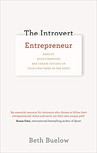 The Introvert Entrepreneur by Beth Beulow