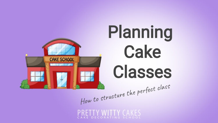 Planning cake classes tutorial