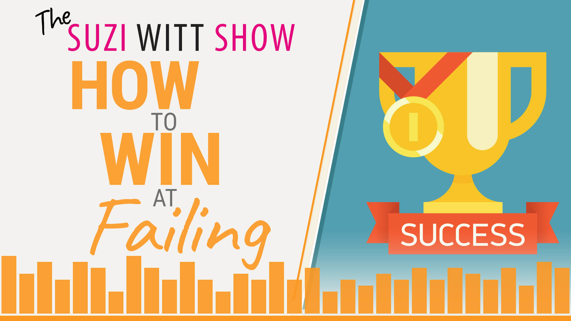 How to totally win at failing podcast by Suzi Witt