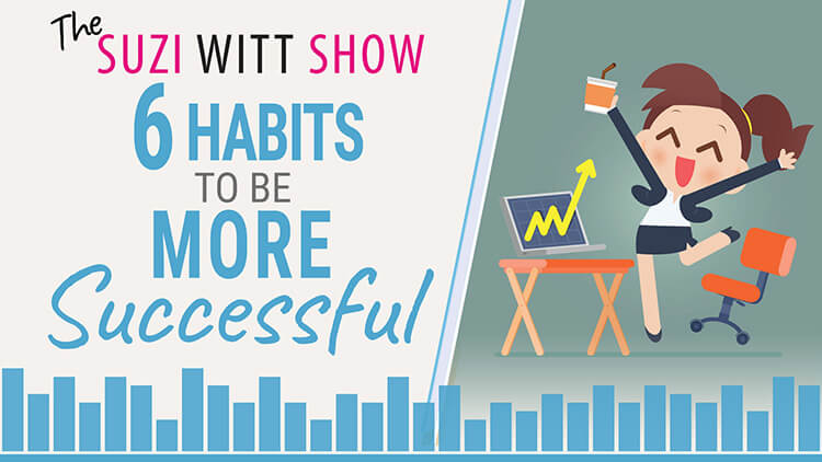 6 Habits to be more successful