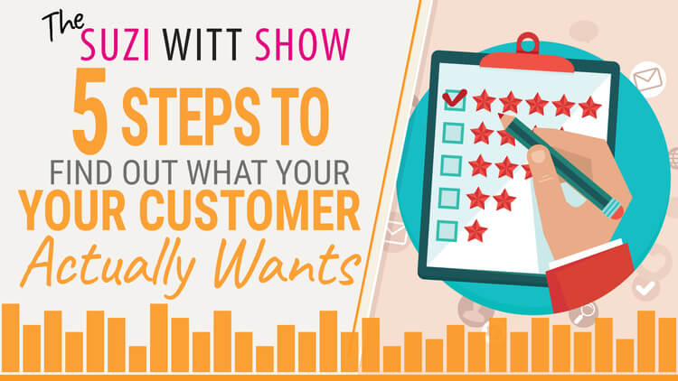 How to Find Out What Your Customer Actually Wants