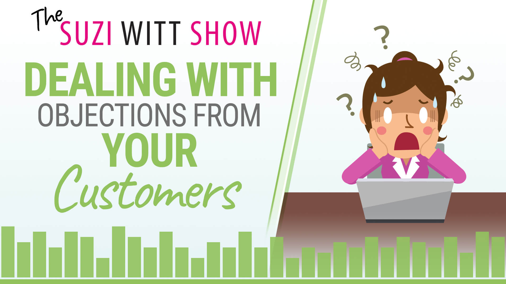 Dealing with Objections From Your Customers