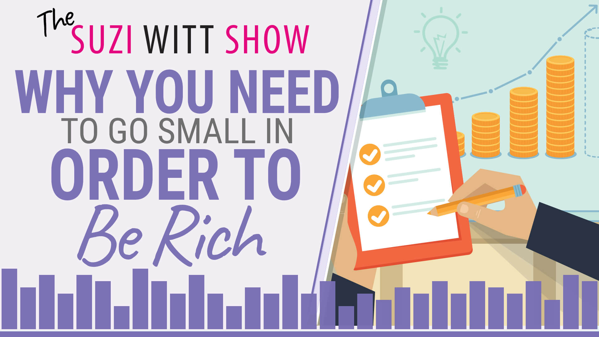 Why You Need to Go Small in Order to be Rich