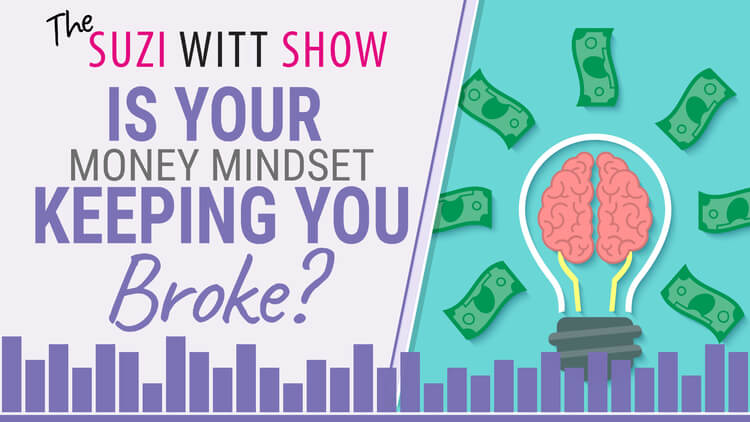 Is your money mindset keeping you broke?