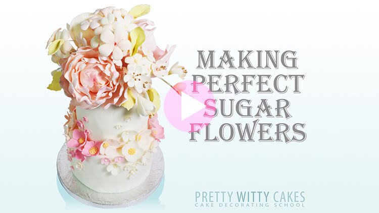 Making Perfect Sugar Flowers
